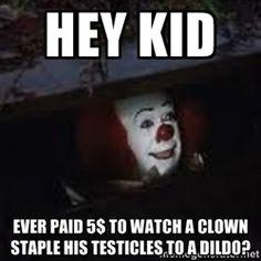 f4033c1e8e5d5d51a070e3779859b315--clown-meme-yaya